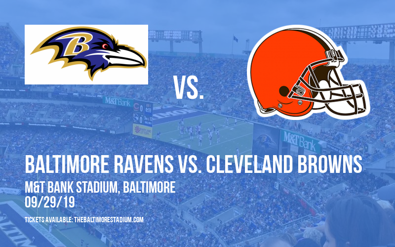 Baltimore Ravens vs. Cleveland Browns at M&T Bank Stadium