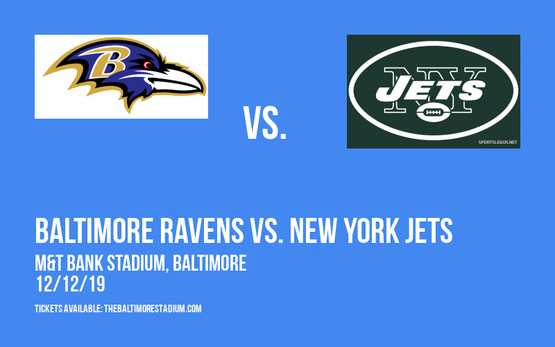 Baltimore Ravens vs. New York Jets at M&T Bank Stadium