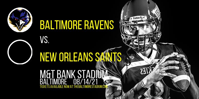 NFL Preseason: Baltimore Ravens vs. New Orleans Saints at M&T Bank Stadium