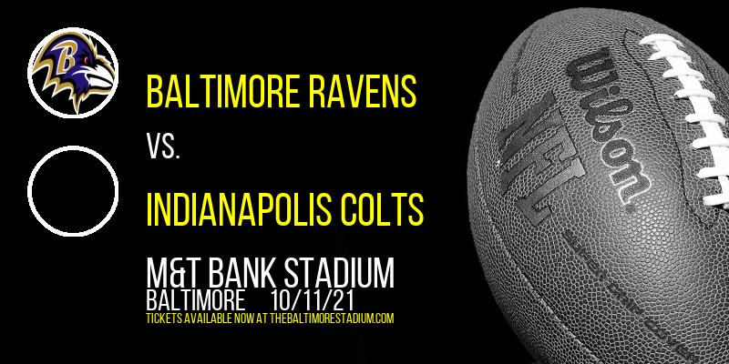 Baltimore Ravens vs. Indianapolis Colts at M&T Bank Stadium