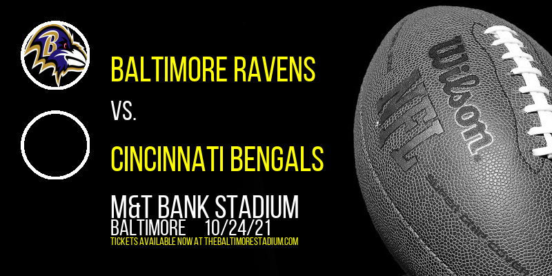 Baltimore Ravens vs. Cincinnati Bengals at M&T Bank Stadium